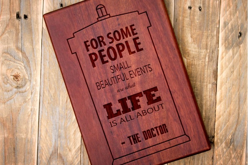 "Chopping Board : ""...Small Beautiful Events..."" The Doctor Quote with Tardis - Portrait"